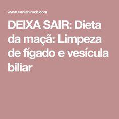 DEIXA SAIR: Dieta da maçã: Limpeza de fígado e vesícula biliar