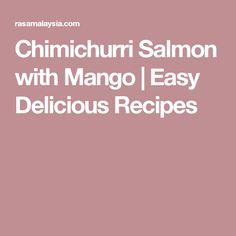 Chimichurri Salmon with Mango   Easy Delicious Recipes