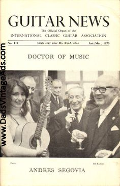 1973 Jan./March Guitar News Magazine Back-Issue - The Supreme Guitarist - A New Orpheus - Andres Segovia #segovia #andressegovia #classicalguitar #guitar
