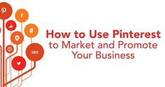 Recommended http://www.postplanner.com/blog/how-to-use-pinterest-to-market-and-promote-your-business/ How to Use Pinterest to Market and Promote Your Business