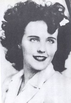This is a picture of Elizabeth Short, also known as The Black Dahlia. She was found dead in a field by a mother and child. Her body was cut up and her face mutilated. Her murder still remains a mystery.
