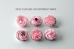Six Cupcakes Decorated with Pink Icing, Six Different Ways