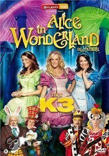 K3 - Alice In Wonderland (De Musical)