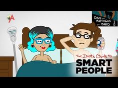 The Idiot's Guide to Smart People: College - YouTube