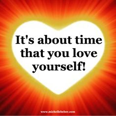 Self love is so important!  Quit being so hard on yourself and nurture yourself.  ✨❤✨