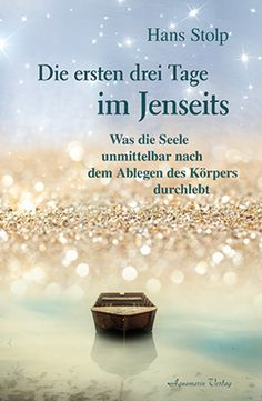 Hans Stolp Die ersten 3 Tage im Jenseits The Effective Pictures We Offer You About Psychology quotes A quality picture can tell you many things. You can find the most beautiful pictures that can be pr Anti Inflammatory Diet, Psychology Quotes, World Of Books, 3 In One, Gifts For Mum, Reiki, Schmidt, Beauty Hacks, Meditation