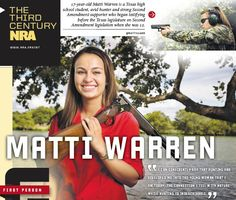 Third Century NRA • October 1, 2013: Not your typical high school student, Matti Warren is a vocal Second Amendment advocate.