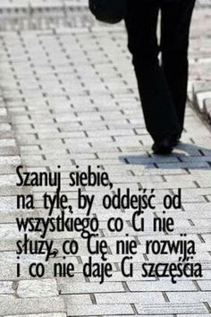 Mądrość wieków added a new photo. Positive Thoughts, Positive Quotes, Life Philosophy, Some Quotes, Humor, Poetry Quotes, Motto, Quotations, Affirmations