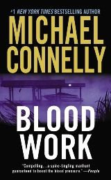 BLOOD WORK **One of World Book Night USA's 2012 picks! Sign up to be a book giver at:  http://www.us.worldbooknight.org/about-world-book-night/register-as-a-2012-giver      From New York Times bestselling author Michael Connelly -- a retired FBI agent investigates the death of a heart transplant donor. Written with a poet's eye and a nearly criminal cunning, Blood Work is thriller writing at its absolute best.
