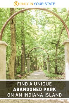 This beautiful Indiana island has a hidden secret - an abandoned theme park. You can visit this unique destination, which once had golf and a mini-zoo. The remains are fascinating and worth the hike it takes to visit them. The trail isn't too difficult!