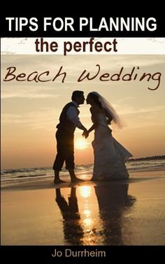 Tips for Planning the Perfect Beach Wedding DIY wedding planner with di wedding ideas and tips including DIY wedding tutorials and how to instructions. Everything a DIY bride needs to have a fabulous wedding on a budget! #planning #beach #diyweddingapp #diy #wedding #diyweddingplanner #weddingapp