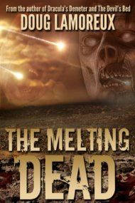 The Melting Dead by Doug Lamoreux ebook deal