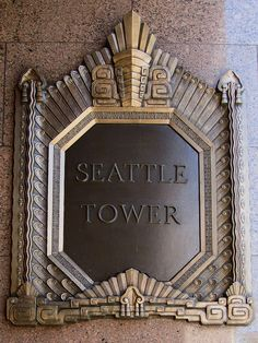 Art Deco nameplate of the Seattle Tower, formerly known as the Northern Life Tower, in Seattle, Washington.