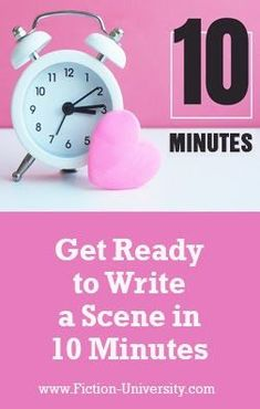 Get Ready to Write a Scene in 10 Minutes Writing Resources, Scene, Fiction, First Draft, Alarm Clock, Projection Alarm Clock, Alarm Clocks, Fiction Writing, Novels