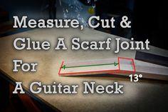 Hoe te meten, knippen en plakken Een Sjaal Joint For A Guitar Neck
