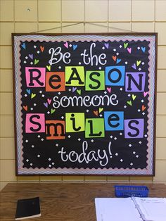 Be The Reason Someone Smiles Today Bulletin Board. Bulletin Board Ideas