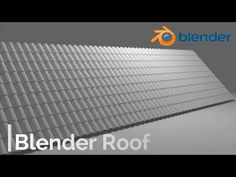 Blender Roof Modeling and Texturing Roland Mayer Architecture - YouTube
