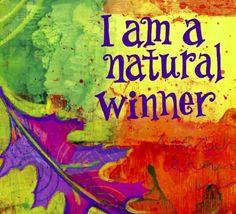 I am a natural winner ≈≈ Louise Hay #lawofattraction #affirmation http://www.lawofattractionhelp4u.com/