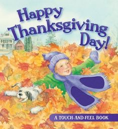 Happy Thanksgiving Day! (Touch-And-Feel Book) by Jill Roman Lord,http://www.amazon.com/dp/082491905X/ref=cm_sw_r_pi_dp_MAhEsb114E36HVAV