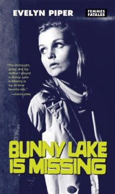 Bunny Lake Is Missing is a 1965 British psychological thriller film starring Laurence Olivier and directed and produced by Otto Preminger, who filmed it in black and white widescreen format in London. It was based on the novel of the same name by Merriam Modell. The score is by Paul Glass and the opening theme is often heard as a refrain.