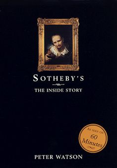 Sotheby's: The Inside Story by Peter Watson http://www.amazon.com/dp/0679414037/ref=cm_sw_r_pi_dp_ZB-fwb0SDK7TD