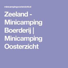 Zeeland - Minicamping Boerderij | Minicamping Oosterzicht