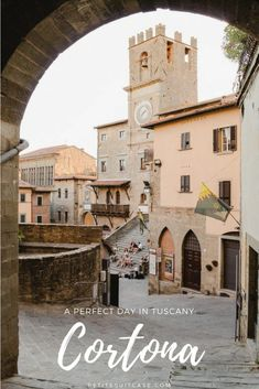 One Day in Cortona, Tuscany How to spend the perfect day in Cortona. Tuscany, Italy Itinerary Source by petitesuitcase. Italy Travel Tips, Rome Travel, Travel Europe, European Travel, Tuscany Italy, Rome Italy, Cinque Terre, Cities, Italy Architecture