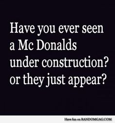 Seriously, I think they just appear!!