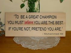 To be a great champion - Muhammed Ali quote wooden sign- by CCWD, $14.99