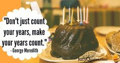 Birthday Quote - George Meredith