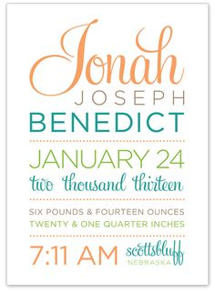 Baby birth stats I designed for my nephew Jonah! I used some of my favorite fonts - Gotham and Feel Script. {invitesbyleah[at]gmail[dot]com}