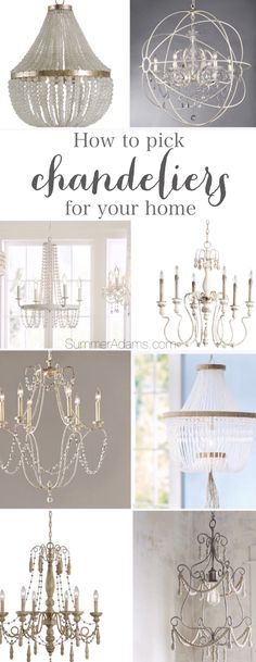 How to pick chandeliers for your home. Chandeliers are like the jewelry to a room. Get inspired to light your own spaces with these different selections I've shared.