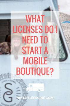 What Licenses Do I Need to Start a Mobile Boutique?