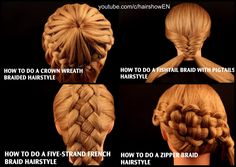 Learn these four luscious braid styles in a flash! youtube.com/hairshow.us step-by-step how-to braids zipper braid; fishtail braid with pigtails; crown wreath braid; five strand French braid