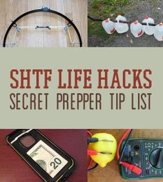 SHTF Life Hacks | Secret Prepper Tip List -By Survival Life Contributor on May 5, 2014