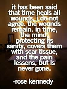 Discover and share Time Heals All Wounds Rose Kennedy Quotes. Explore our collection of motivational and famous quotes by authors you know and love. Happy Quotes, Best Quotes, Funny Quotes, Life Quotes, Truth Quotes, Famous Quotes, Qoutes, Rose Kennedy Quotes, Time Heals All Wounds