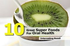 10 Great Super Foods For Oral Health