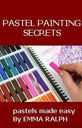 Pastel Painting Secrets Book