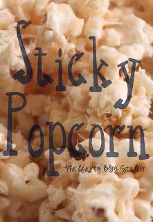 Butter Caramel Sticky Popcorn Recipe- The Crafty Blog Stalker  http://www.thecraftyblogstalker.com/2012/12/butter-flavored-sticky-popcorn-recipe.html#