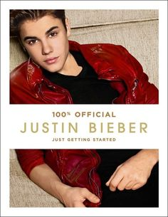 """Justin Bieber's New Book """"Just Getting Started"""""""