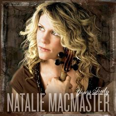 Natalie MacMaster titles on CD are featured at Dara Records, the largest specialized online distributor of Irish music and Celtic music. Celtic Music, Cape Breton, Yours Truly, It Goes On, Music Mix, Best Songs, Awesome Songs, Female Singers, My Favorite Music