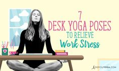 Do these simple office yoga poses without leaving your work desk so you can stretch your muscles and joints, reduce stress, and re-energize in an instant.