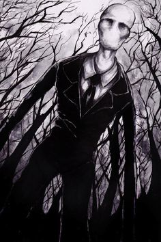 Slender (creeps the hell out of me!)                                                                                                                                                                                 More