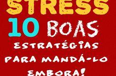 » Stress, 10 boas estratégias para mandá-lo embora! Azul da Laura