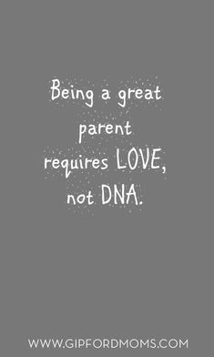 Being a great parent requires LOVE, not DNA. 33 Hilarious Parenting Quotes That Will Have You Crying From Laughter Encouraging Quotes for Special Needs Parents on the Hard Days Niece Quotes, Mommy Quotes, Father Quotes, Son Quotes, Good Parenting Quotes, Step Parenting, Parenting Books, Being A Parent Quotes, Foster Parent Quotes