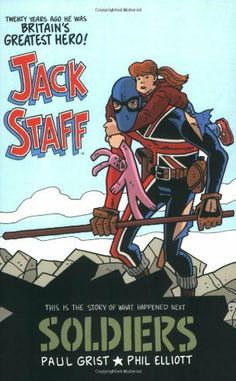 Jack Staff Volume 2: Soldiers by Paul Grist. $15.99. Author: Paul Grist. Publisher: Image Comics (February 2, 2010). Publication: February 2, 2010