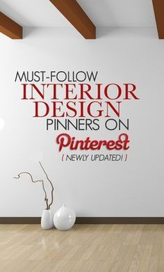Love interior design? Are you addicted to decor? Do you love all things pretty? Then Follow these Pinners! Everything they submit is worthy of a rePin! Thank you to Carla Aston for including me on this list!