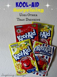 I often find packs of Kool-Aid on sale for just $0.20 each and sometimes I can get them for FREE when there is a coupon available. The only problem is we don't drink a lot of Kool-aid in my house. I still get them though, because they are FREE and I know that there are some many other uses for Kool-Aid besides making into a beverage