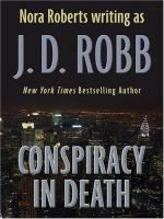Conspiracy in death / by J.D. Robb.