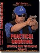 Matt Burkett's Practical Shooting Vol 5